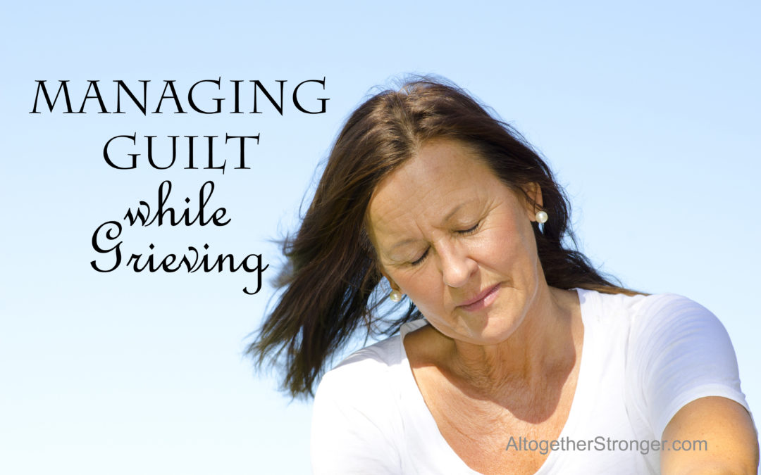 Never Enough: Guilt While Grieving