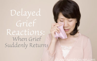 Delayed Grief Reactions